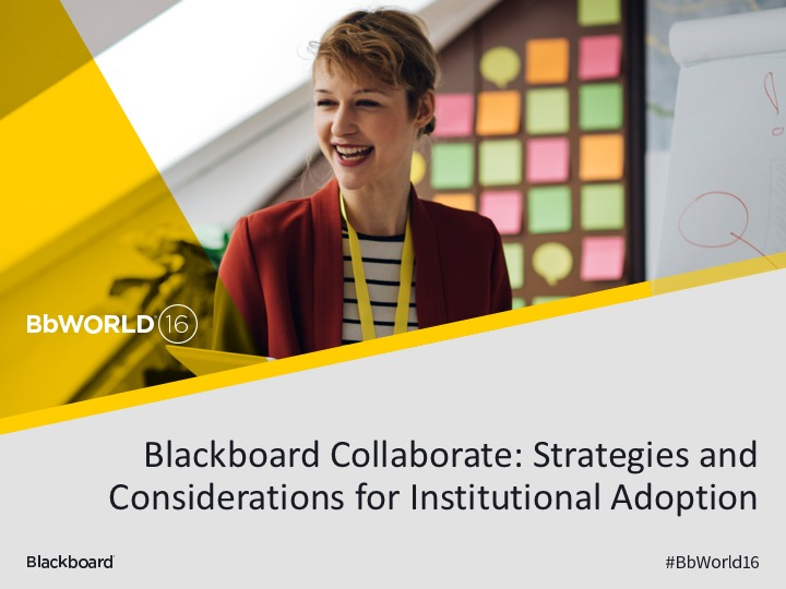 BbWorld16 Blackboard Collaborate Ultra